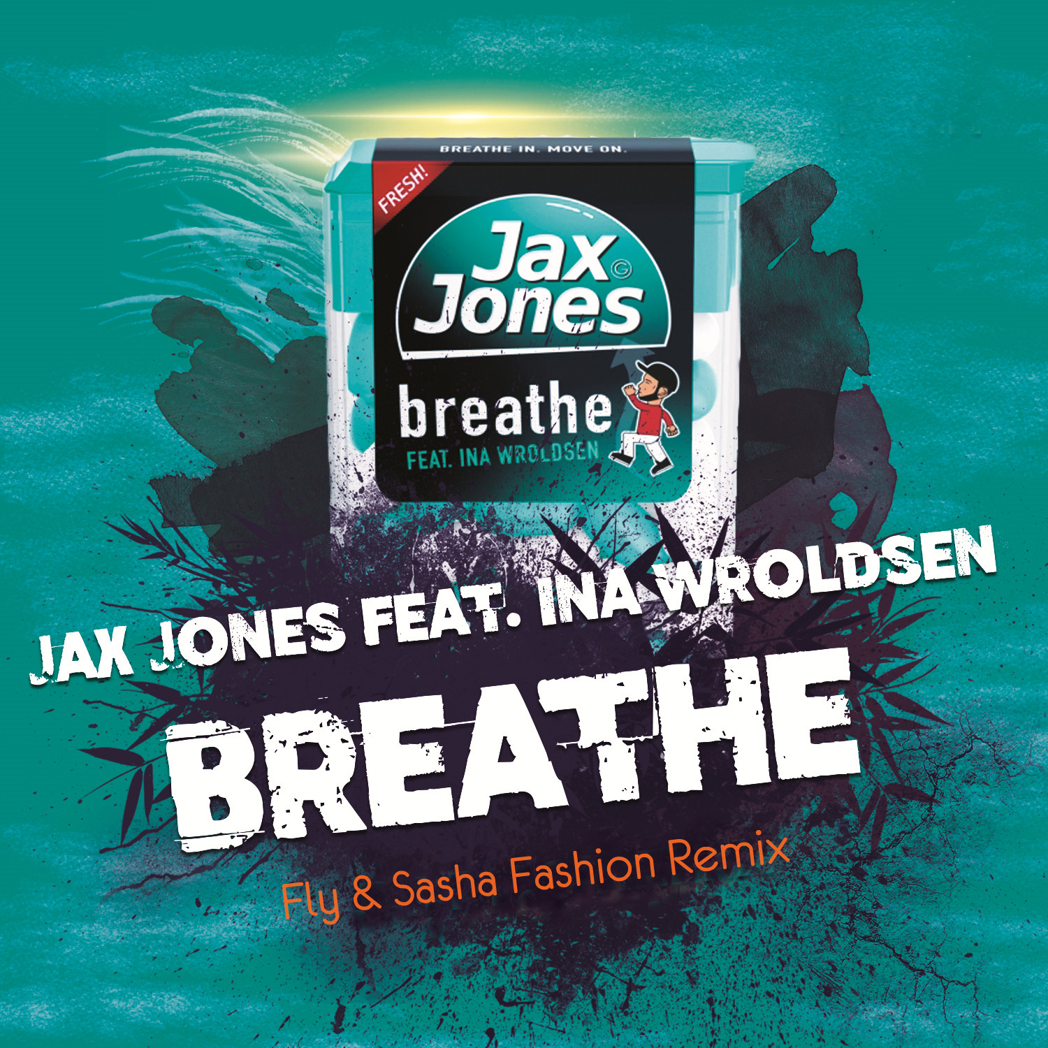 Breathe Remix Ina Wroldsen Sasha Fashion amp; fly Jax Ft Jones FpPqwnTx