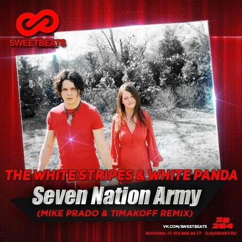 The White Stripes & White Panda- Seven Nation Army (Mike Prado & Timakoff Remix)