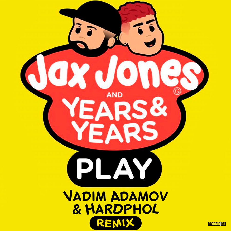 Jax Jones and Years & Years – Play | | MusicPleer
