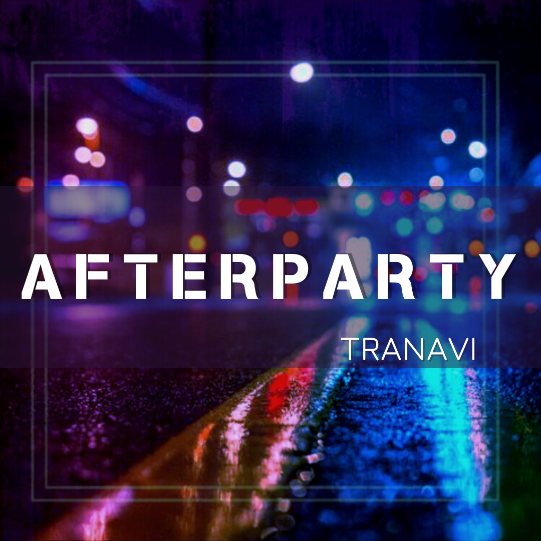 TRANAVI - Afterparty