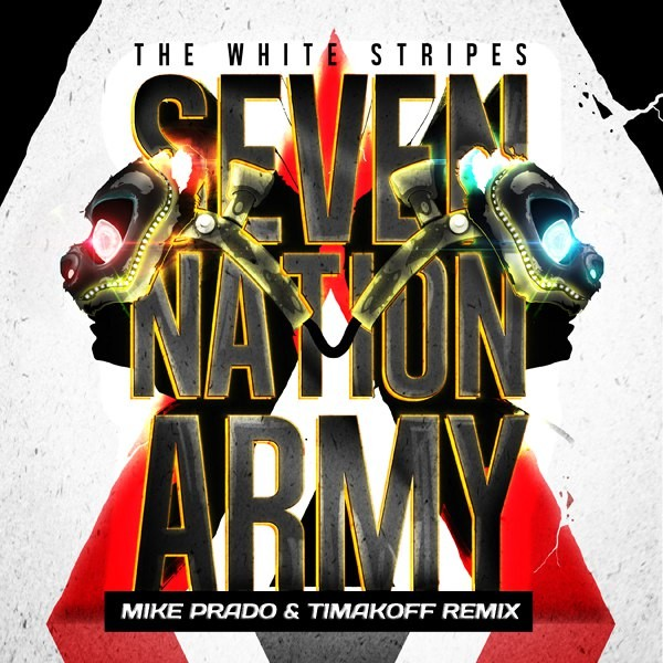 The White Stripes White Panda - Seven Nation Army (Mike Prado & Timakoff VIP Remix) (2016)