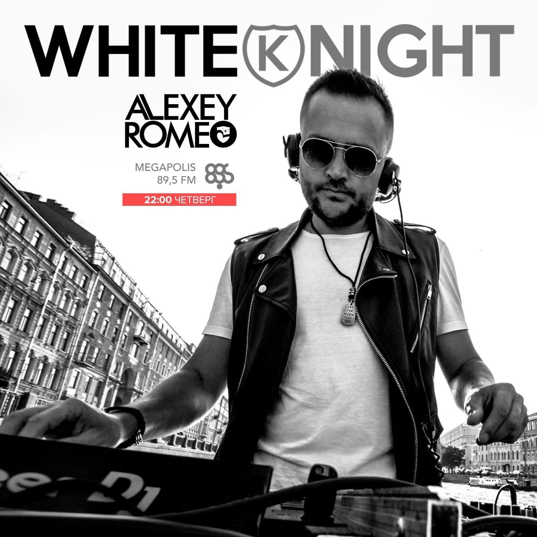 Alexey Romeo - White Knight 166 @ Megapolis 89.5 Fm (Moscow) (03.06.2021) #166