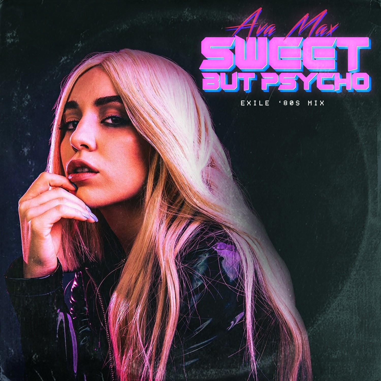 Ava Max Sweet Psycho