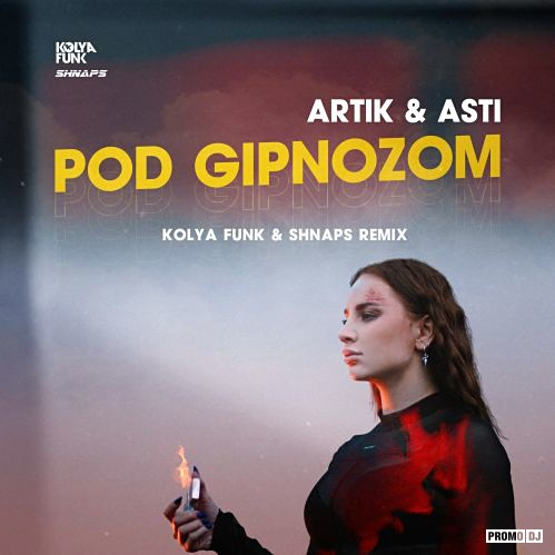 Artik & Asti - Под Гипнозом (Kolya Funk & Shnaps Remix
