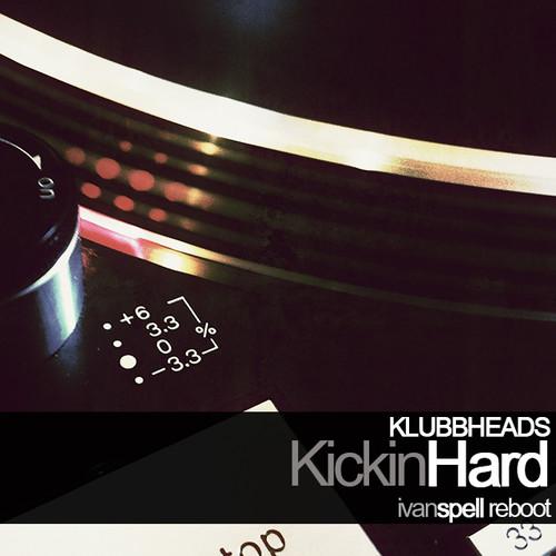 Klubbheads - Kickin' Hard (Remixes 2001)