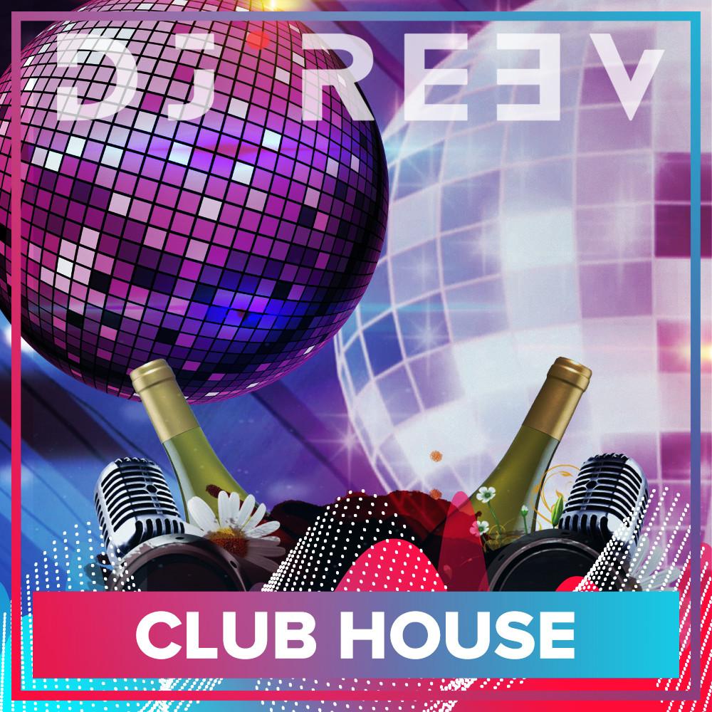 Dj ReeV - Set May 2K18 Club House