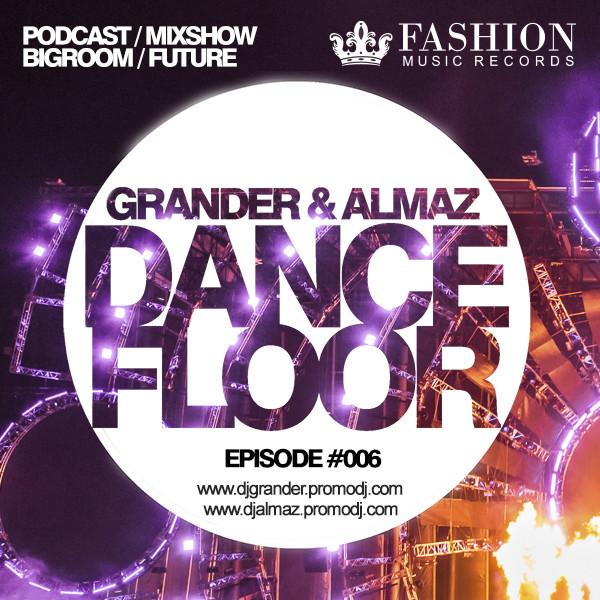 Grander almaz dancefloor mixshow 006 grander for 1234 get on the dance floor dj mix