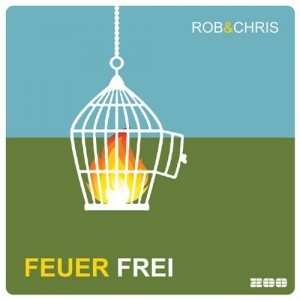 Rob & Chris–Feuer Frei (Mike Prado & Timakoff Remix)