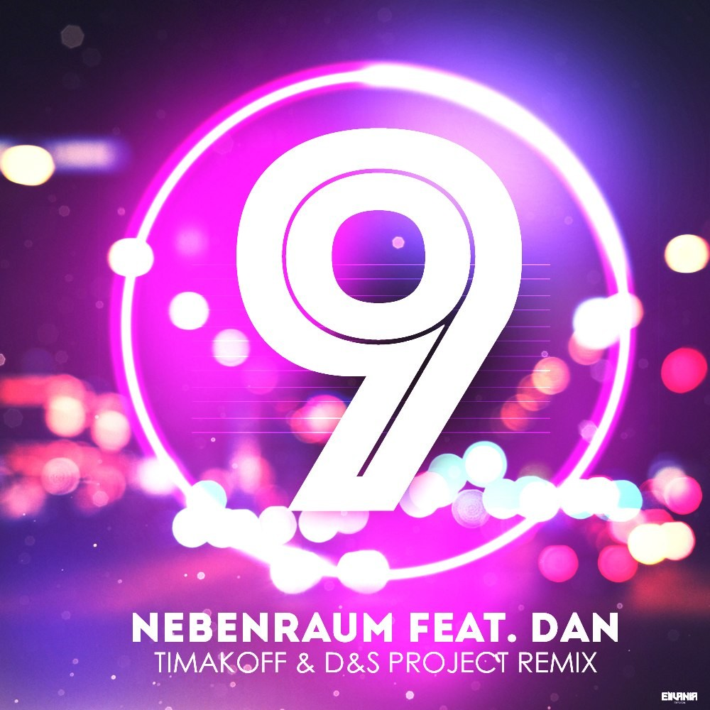 Nebenraum feat.Dan–9 (Timakoff & D&S Project Remix)