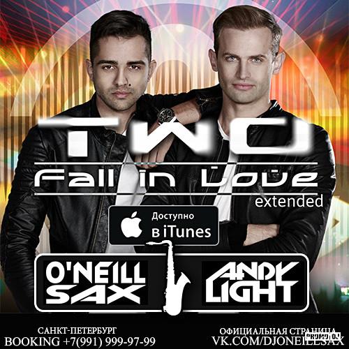 TWO - Fall In Love (Dj Andy Light & Dj ONeill Sax Remix)